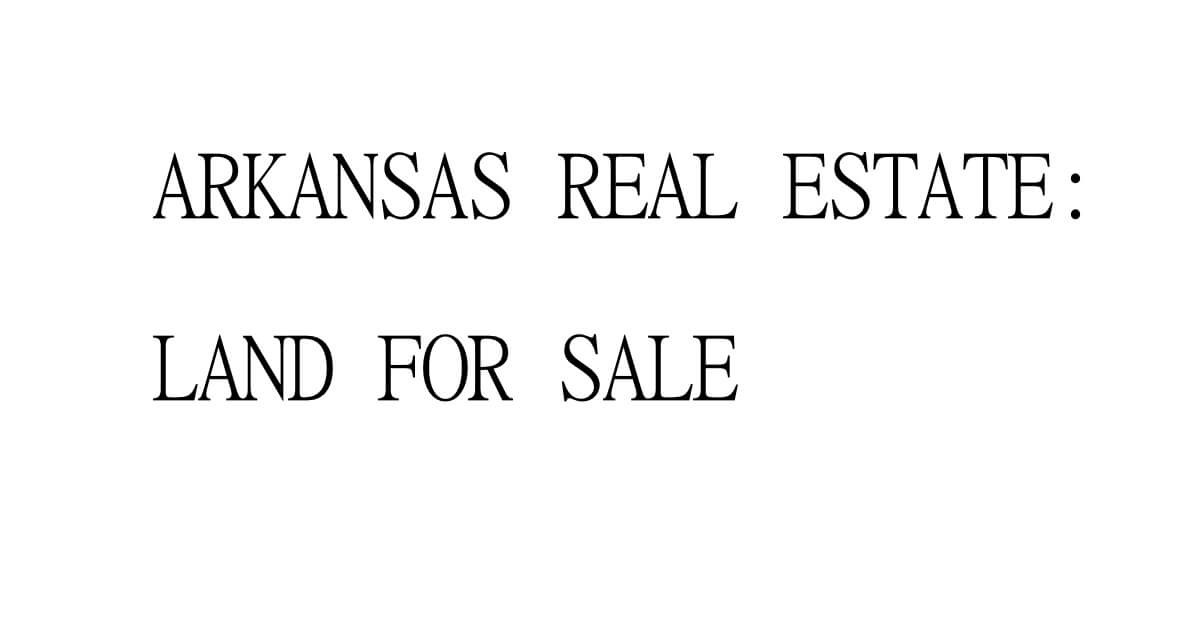 arkansas vacant land where to buy for cheap