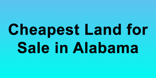 Cheapest Land For Sale In Alabama Buy Land in Alabama Cheapest AL Land for Sale