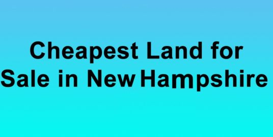 Cheapest-Land-for-Sale-in-New-Hampshire-Buy-Land-in-New-Hampshire-Cheapest-NH-Land-for-Sale1