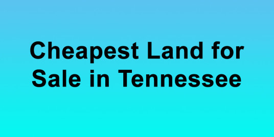 Cheapest Land for Sale in Tennessee Buy Land in Tennessee Cheapest TN Land for Sale