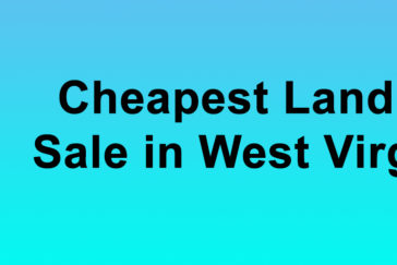 Cheapest Land for Sale in West Virginia Buy Land in West Virginia Cheapest WV Land for Sale