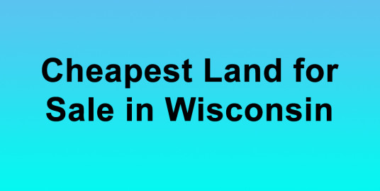 Cheapest Land for Sale in Wisconsin Buy Land in Wisconsin Cheapest WI Land for Sale