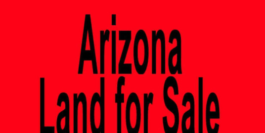 Arizona land for sale Phoenix AZ Tucson AZ Buy Arizona land for sale in Phoenix AZ Tucson AZ Buy land in AZ