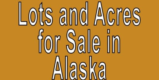 Buy Cheap Land in Alaska Buy cheap land worldwide $100 per acre Buy Cheap Land in Alaska Buy cheap land worldwide $100 per acr