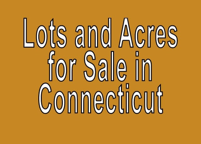 Buy Cheap Land in Connecticut Buy cheap land worldwide $100 per acre Buy Cheap Land in Connecticut Buy cheap land worldwide $100 per acre