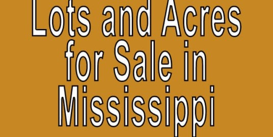 Buy Cheap Land in Mississippi Buy cheap land worldwide $100 per acre Buy Cheap Land in Mississippi Buy cheap land worldwide $100 per acre