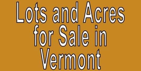 Buy Cheap Land in Vermont Buy cheap land worldwide $100 per acre Buy Cheap Land in Vermont Buy cheap land worldwide $100 per acre