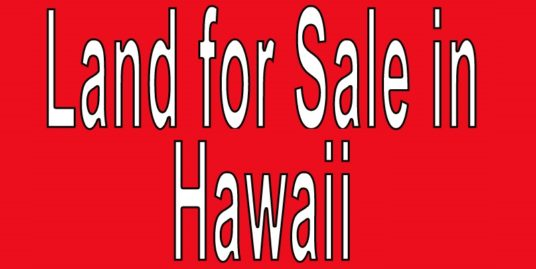 Buy Land in Hawaii. Search land listings in Hawaii. HI land for sale. Buy land in Hawaii.