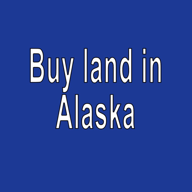 Land for Sale in Alaska