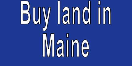 Land for sale in Maine Search real estate land for sale in Maine Buy cheap land for sale in Maine
